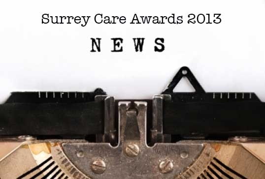 We have 5 out 5 nominations reaching finals at the Surrey Care Awards 2013